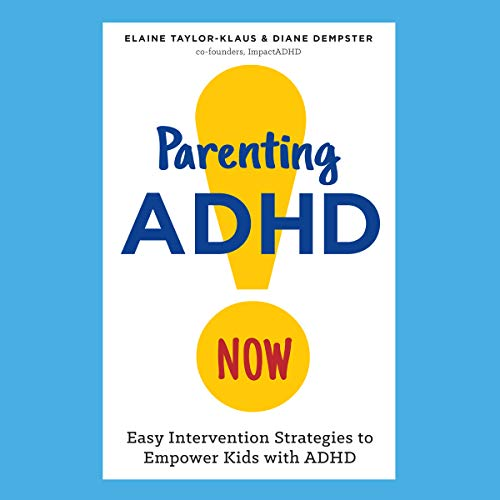 Parenting ADHD Now! audiobook cover art