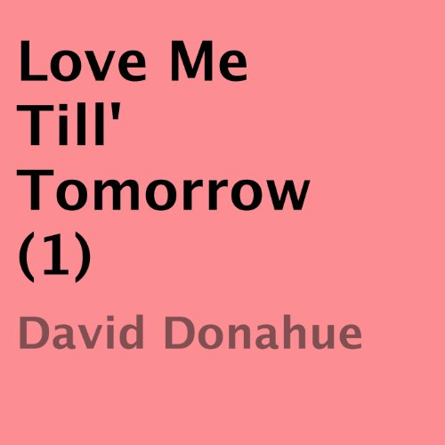 Love Me Till Tomorrow cover art