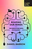 Image of Reading Our Minds: The Rise of Big Data Psychiatry