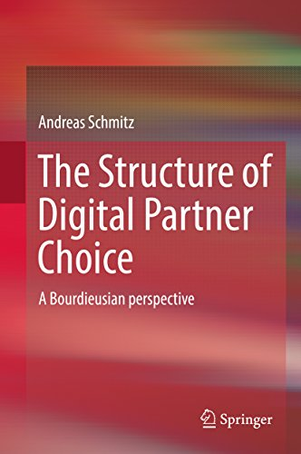 The Structure of Digital Partner Choice: A Bourdieusian perspective (English Edition)