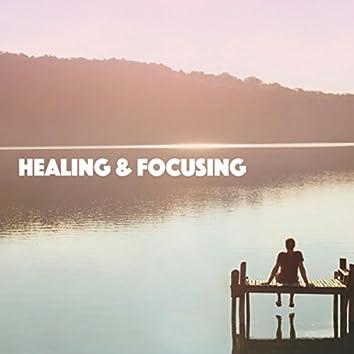 Healing & Focusing