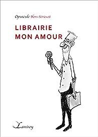 Librairie mon amour, H.S. 8 par Thierry Tinlot
