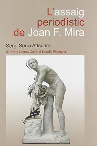 L´Assaig Periodístic De Joan F.Mira: 19 (Fundació Germà