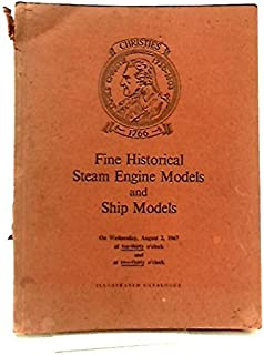 [Sale] Catalogue of Fine Historical Steam Engine Models and Ships Models, Railway Relics, Locomotive Plate Names, etc., 2 August 1967