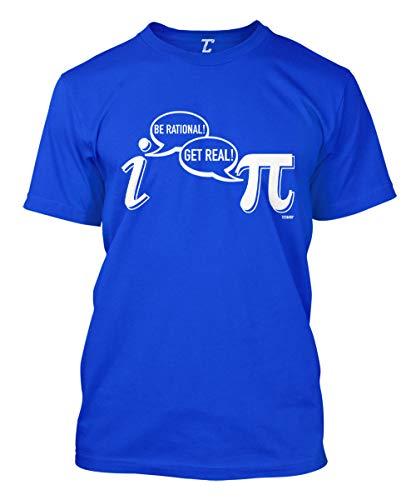 Be Rational! Get Real! - Geek Nerd Pi Men's T-Shirt (Royal, Large)