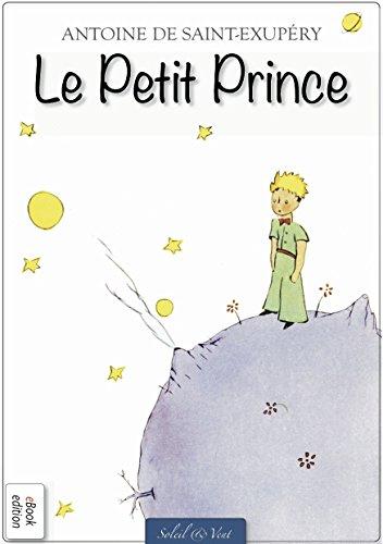 Le Petit Prince (Illustré) (Édition Originale) (French Edition)