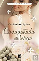 Conquistada até Terça (Portuguese Edition)