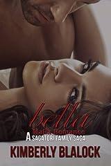 Bella Volumes. 1-4: A Sagatori family saga (Volume 4) Paperback