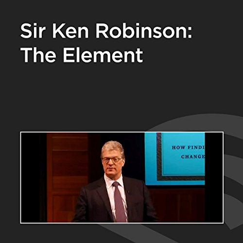 Sir Ken Robinson: The Element cover art