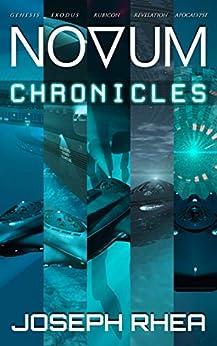 [Joseph Rhea]のNovum Chronicles: A Dystopian Undersea Saga (English Edition)