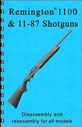 Remington 1100 & 11-87 Shotgun Disembly & Reembly Gun-guide ... on