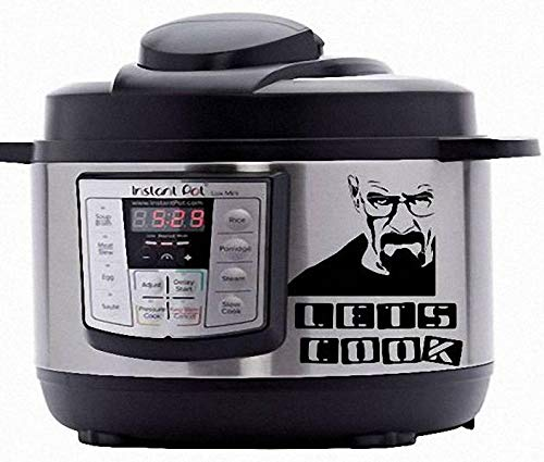 BYRON HOYLE Insta-pot Decals, Breaking Bad, Lets Cook, Walter White, Decal, Crock Pot Decal, Autocuiseur Decals, Vinyle Autocollant pour Insta Pot