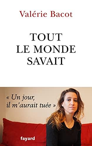 Tout le monde savait (Documents) (French Edition)