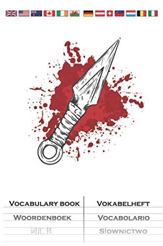 Ninja Messer mit scharfer Klinge Vokabelheft: Vokabelbuch mit 2 Spalten für Fans der leisen Spione Japans