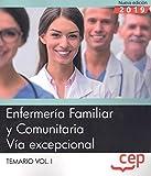 Enfermería Familiar y Comunitaria. Vía excepcional. Temario Vol.I