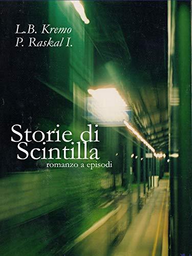 Storie di Scintilla (V. Vol. 1) (Italian Edition)