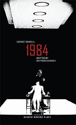 Nineteen Eighty-Four (1984) (Oberon Modern Plays)