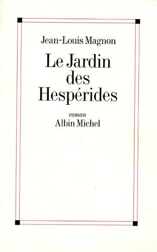 Le Jardin des Hespérides (French Edition)