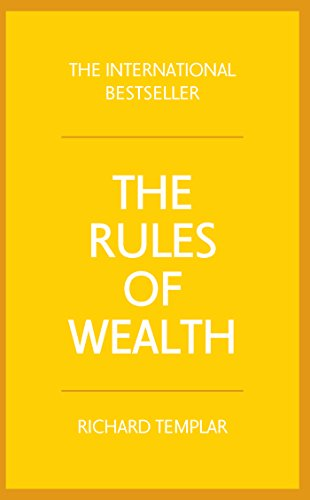 The Rules of Wealth: A personal code for prosperity and plenty (English Edition)