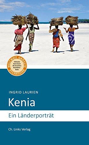 Kenia: Ein Länderporträt...