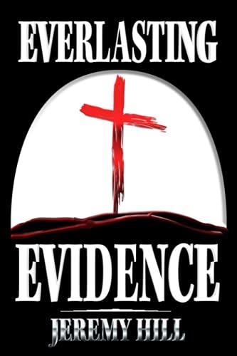Everlasting Evidence