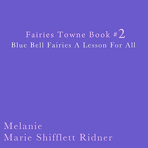 Blue Bell Fairies: A Lesson for All audiobook cover art
