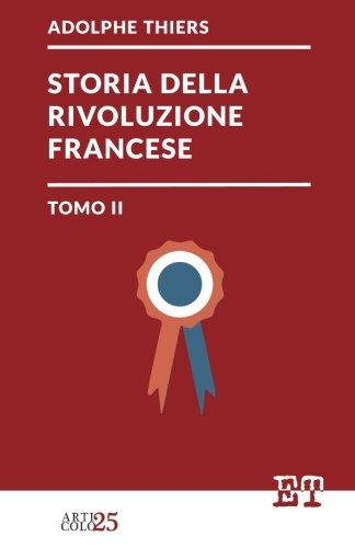 Storia della Rivoluzione Francese - Tomo II