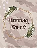 Camo Wedding Planner and Organizer: The Hunt Is OVER! Tie the Knot with the Camouflage Bridal Workbook Journal! Checklists, Invitation Lists, Gift Registries, Journal pages and more!
