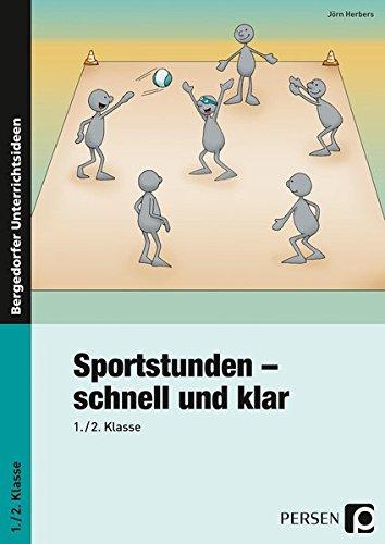 Sportstunden - schnell und klar: 1./2. Klasse