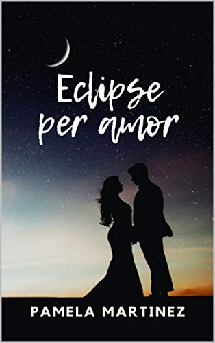 Eclipse per Amor (Catalan Edition)