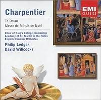 Charpentier: Te Deum / Messe de Minuit de No毛l