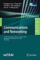 Communications and Networking: 15th EAI International Conference, ChinaCom 2020, Shanghai, China, November 20-21, 2020, Proceedings (Lecture Notes of the Institute for Computer Sciences, Social Informatics and Telecommunications Engineering, 352)
