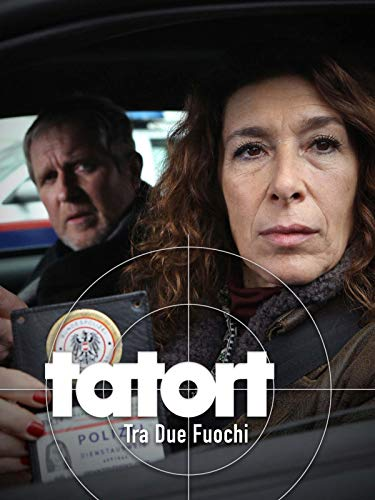 Tatort: Tra Due Fuochi