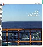 La Villa Kérylos - Editions du Patrimoine - 27/06/2019