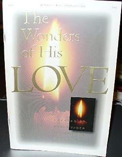 The Wonders of His Love: Drama Companion