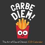 The Art of David Olenick 2021 Wall Calendar: Carbe Diem!