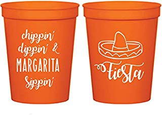 Chippin, Dippin and Margarita Sippin, Cinco de Mayo, Orange Stadium Plastic Cups