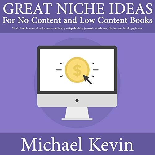 Great Niche Ideas for No Content and Low Content Books audiobook cover art