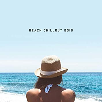 Beach Chillout 2019: Ibiza Summer Rest, Relaxed Collection, Lounge, Ambient Chill