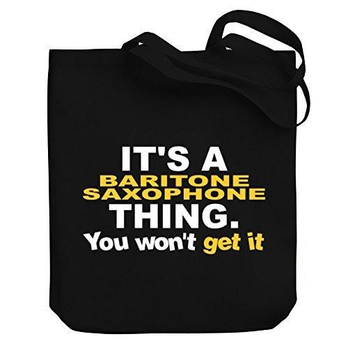 Valentine Herty boodschappentas het is een bariton saxofoon ding je zal het niet krijgen Canvas Tote Bag