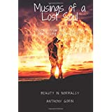 Musings of a Lost Soul: Poetry from the soul, lost and trying to find itself.