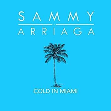 Cold in Miami