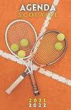 Agenda Scolaire 2021 2022 Tennis: Planificateur 1 Jour Par Page pour fille et garçon | Agenda 2021 2022 journalier | Fournitures scolaires pour collège lycée étudiants | Couverture balle