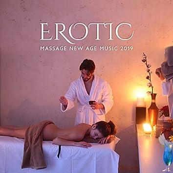 Erotic Massage New Age Music 2019