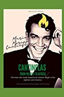 CANTINFLAS, FROM MEXICO FROM AFRICA: The man who made Equatorial Guinea laugh in the eighties and nineties. (TIMELESS ENTERPRISES)