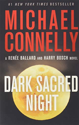 Dark Sacred Night (A Renée Ballard and Harry Bosch Novel, Band 21)