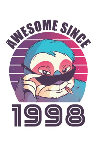 Awesome Since 1998 30th Birthday Sloth Gift: 6x9 Notes, Diary, Journal 110 Page