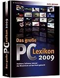 Das grosse PC-LEXIKON 2009: Hardware,Software,Internet das Wesentliche auf den Punkt gebracht ! - Andreas Voss
