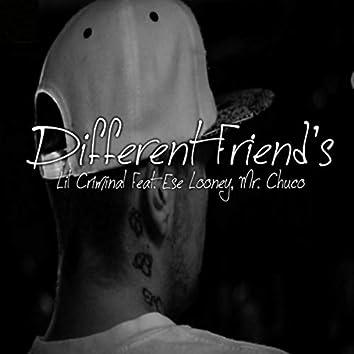 Different Friend's