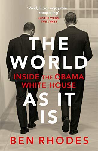 Buchseite und Rezensionen zu 'The World As It Is: Inside the Obama White House (English Edition)' von Ben Rhodes